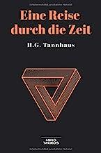 Eine Reise durch die Zeit: A Journey through time (German Edition)