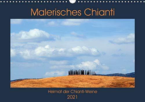 Malerisches Chianti (Wandkalender 2021 DIN A3 quer)