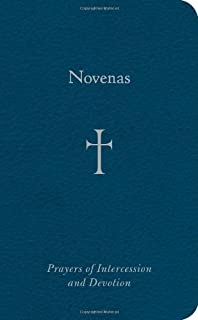 Novenas: Prayers of Intercession and Devotion