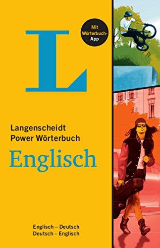 Langenscheidt Power Wörterbuch Englisch - Buch mit Wörterbuch-App: Englisch-Deutsch/Deutsch-Englisch (Langenscheidt Power Wörterbücher)
