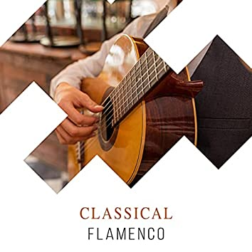 Classical Flamenco Chill Out Compilation