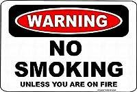 金属サインサイン警告 火が付いていない限り禁煙 警告 面白いノベルティ 危険サイン 装飾品質 アルミニウム (1個セット)