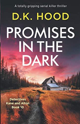 Promises in the Dark: A totally gripping serial killer thriller: 10 (Detectives...