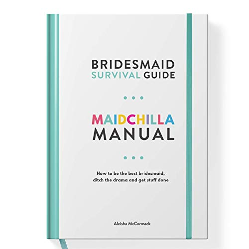 Maidchilla Manual - Bridesmaid Survival Guide