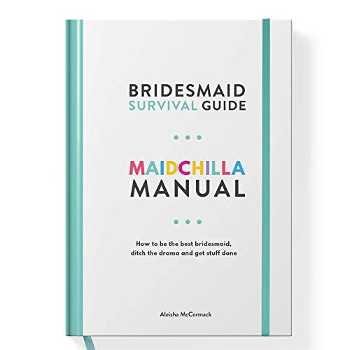 Maidchilla Manual - Bridesmaid Survival Guide