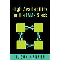 High Availability for the LAMP Stack by Jason Cannon (eBook)