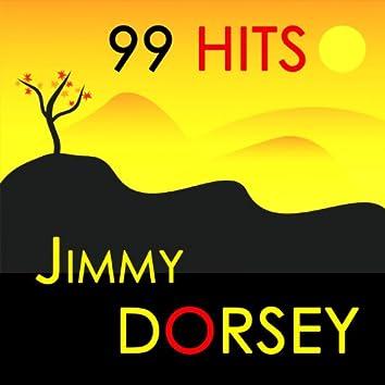 99 Hits : Jimmy Dorsey