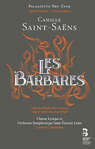 Saint-Saëns: Les Barbares / Hunold, Gertseva, Montvidas