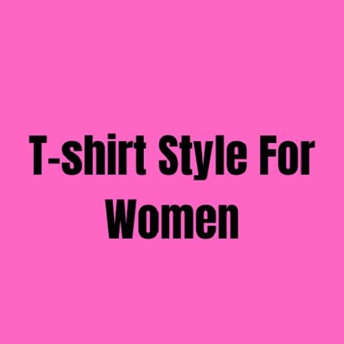 Estilo de camiseta para mujer