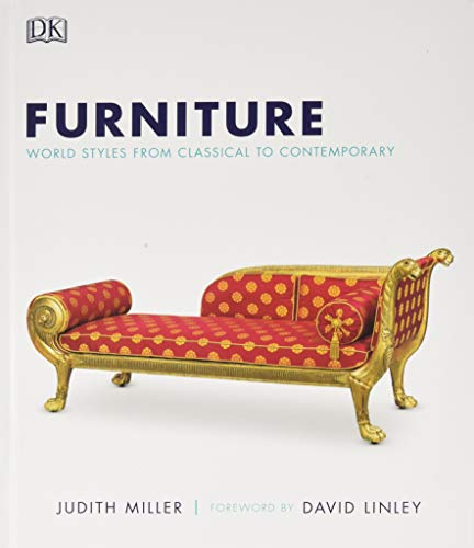 Compare Textbook Prices for Furniture: World Styles from Classical to Contemporary  ISBN 9781405358002 by Miller, Judith