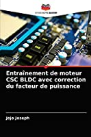 Entraînement de moteur CSC BLDC avec correction du facteur de puissance