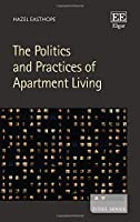 The Politics and Practices of Apartment Living (Cities)