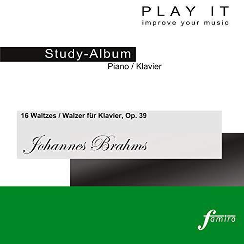 16 Waltzes / Walzer für Klavier, Op. 39: No. 8, In B-Flat Major (Secondo - Metronome: 1/4 = 66)