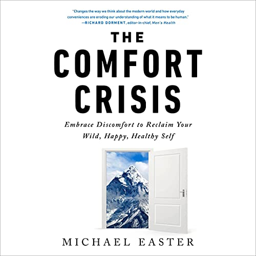 The Comfort Crisis cover art