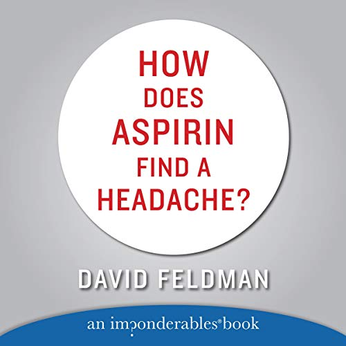 How Does Aspirin Find a Headache? audiobook cover art