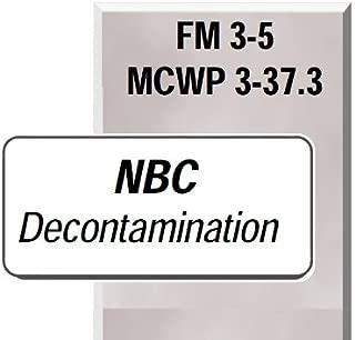 US Army, NBC DECONTAMINATION, FM 3-5, Survival Medical Manual, Army Field Manual