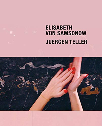 Elisabeth von Samsonow. Juergen Teller: The Parents' Bedroom Show (Creating Time)