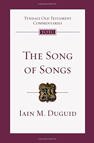 Image of The Song of Songs: An Introduction and Commentary (Tyndale Old Testament Commentaries) (VOLUME 19)