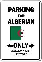 駐車場アルジェリアのみ壁金属ポスターレトロプラーク警告ブリキ看板ヴィンテージ鉄絵画装飾オフィスの寝室のリビングルームクラブのための面白いハンギングクラフト