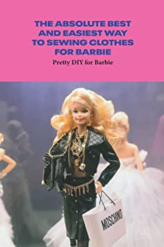 The Absolute Best and Easiest Way to Sewing Clothes for Barbie  Pretty DIY for Barbie  Barbie Sewing Cute Ideas