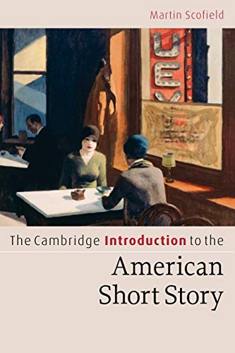 The Cambridge Introduction to the American Short Story (Cambridge...