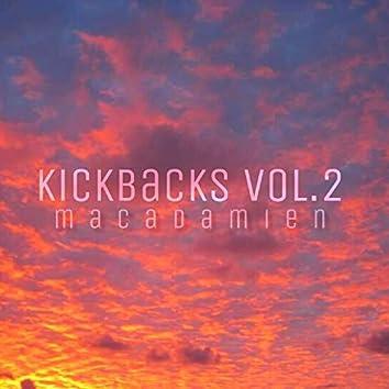 Kickbacks, Vol. 2