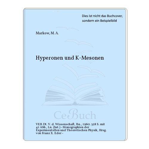 Hyperonen und K-Mesonen