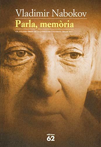 Parla, memòria: Les millors obres de la literatura universal (segle xx) (MOLU s.XX - Les Millors Obres)