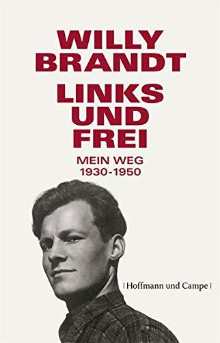 Buchseite und Rezensionen zu 'Links und frei: Mein Weg 1930 - 1950' von Willy Brandt
