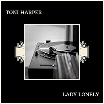 Lady Lonely