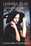 Leonora Kean (Tome 1) - Chasseuse d'âmes - Format Kindle - 9782756422329 - 10,99 €