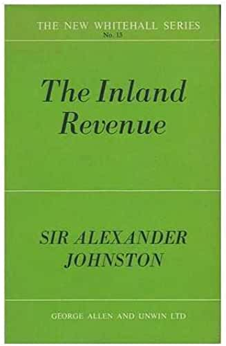The Inland Revenue (New Whitehall series;no.13)
