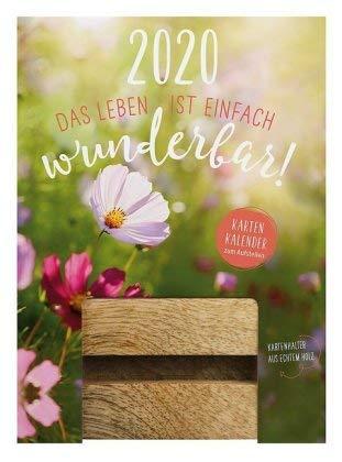Das Leben ist einfach wunderbar - Karten-Kalender 2020 - Groh-Verlag - Typokalender - Aufstellkalender mit Karten und Holzaufsteller - Tischkalender - 11 cm x 15 cm