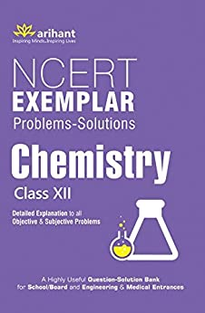 NCERT Exemplar Problems-Solutions CHEMISTRY class 12th by [Arihant Experts]