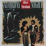 Saturday Night - Oliver Cheatham