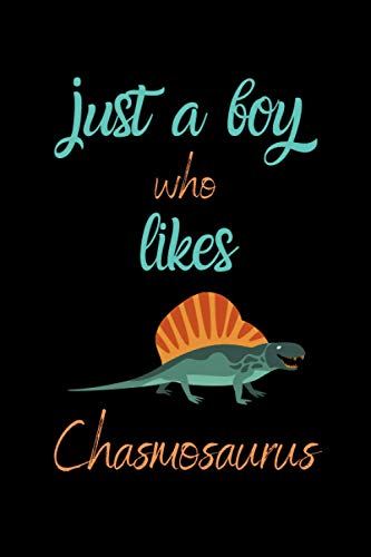 Just a boy who likes Chasmosaurus: Chasmosaurus Awesome Beautiful Gifts Lined Notebook for, Boys, Girl toddles