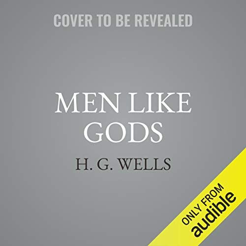 Men Like Gods audiobook cover art