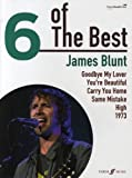 JAMES BLUNT – 6 of the best Songbook piano/vocal/guitar con lápiz – Los 6 éxitos más populares del cantante con YOU'RE BEAUTIFUL y 1973 arreglos para piano, voz y guitarra (partitura/partitura)