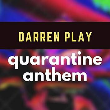 Quarantine Anthem