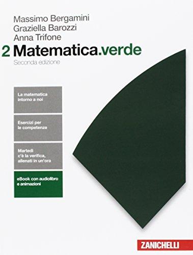 Matematica.verde. Algebra. Geometria. Probabilità. Per le Scuole superiori. Con Contenuto digitale per accesso on line (Vol. 2)