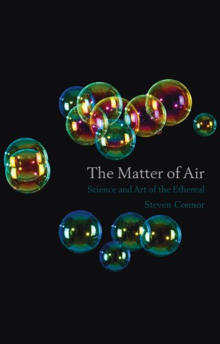 The Matter of Air: Science and the Art of the Ethereal