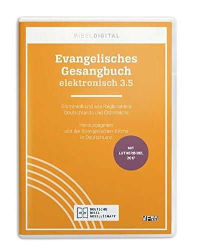 Evangelisches Gesangbuch elektronisch 3.5: Stammteil und alle Regionalteile Deutschlands und Österreichs. Reihe BIBELDIGITAL