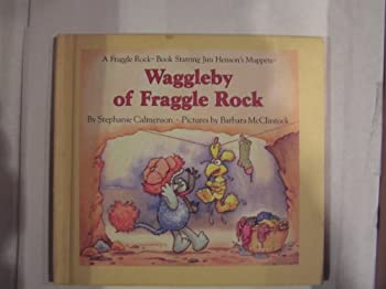 Unknown Binding Waggleby of Fraggle Rock (a Fraggle Rock Book) Book
