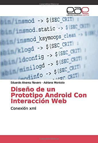 Diseño de un Prototipo Android Con Interacción Web: Conexión xml