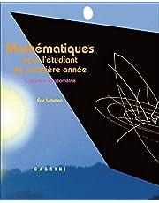Mathématiques pour l'étudiant de première année: Volume 1, Algèbre et géométrie (Enseignement des mathématiques)