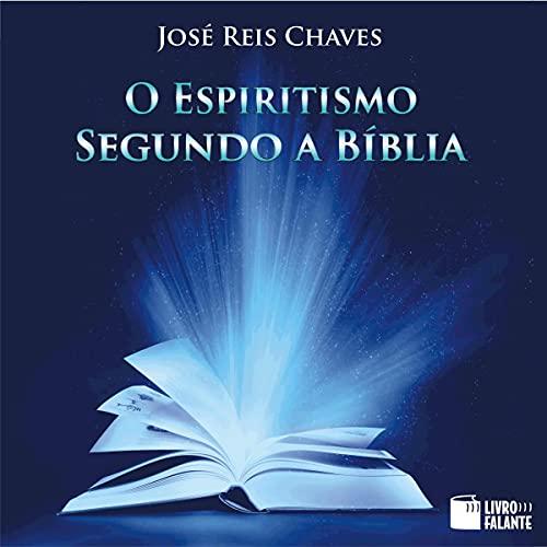 『O Espiritismo segundo a Bíblia [Spiritism According to the Bible]』のカバーアート