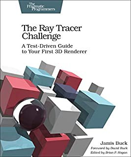 The Ray Tracer Challenge: A Test-Driven Guide to Your First 3D Renderer (Pragmatic Bookshelf) (1680502719) | Amazon price tracker / tracking, Amazon price history charts, Amazon price watches, Amazon price drop alerts