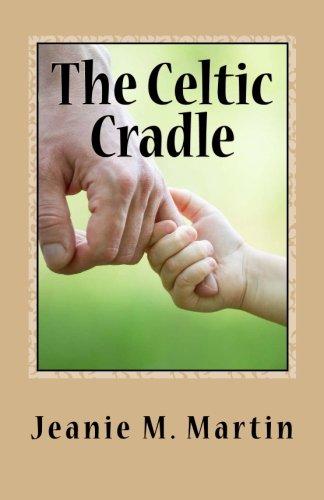 The Celtic Cradle (Kilts) (Volume 3)