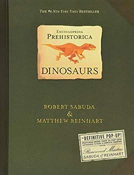 Encyclopedia Prehistorica Dinosaurs   The Definitive Pop-Up