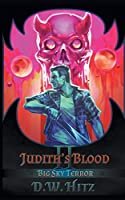 Judith's Blood (Big Sky Terror)